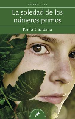 La Soledad de Los Numeros Primos / The Solitude of Prime Numbers - Giordano, Paolo