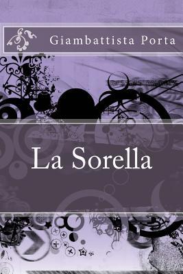 La Sorella - Porta, Giambattista Della