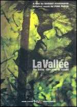 La Vallee - Barbet Schroeder