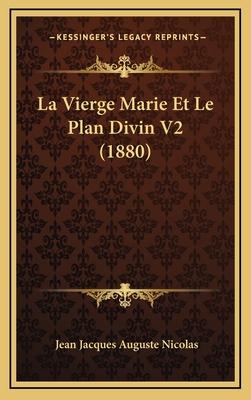 La Vierge Marie Et Le Plan Divin V2 (1880) - Nicolas, Jean Jacques Auguste