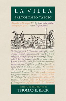 La Villa - Taegio, Bartolomeo, and Beck, Thomas E (Translated by)
