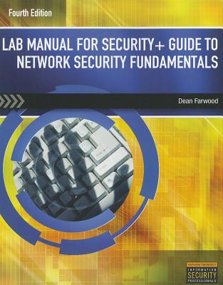Lab Manual for Security+ Guide to Network Security Fundamentals - Farwood, Dean