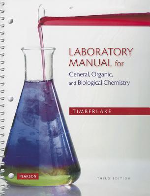 Laboratory Manual for General, Organic, and Biological Chemistry - Timberlake, Karen