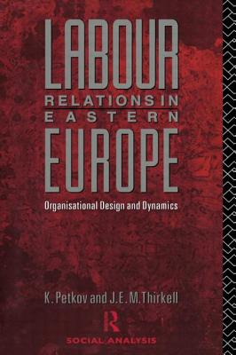 Labour Relations in Eastern Europe - Petkov, Krust'o