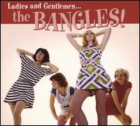 Ladies and Gentlemen... The Bangles! - Bangles