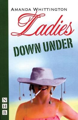Ladies Down Under - Whittington, Amanda