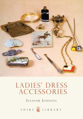Ladies' Dress Accessories - Johnson, Eleanor
