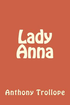 Lady Anna - Trollope, Anthony