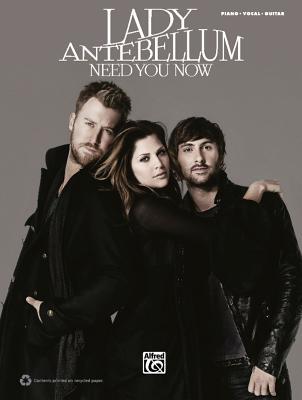 Lady Antebellum: Need You Now - Lady Antebellum (Composer)