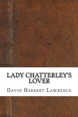 lady chatterleys lover lawrence review When field and stream magazine reviewed lady it's rarer still for them to review a book thirty lady chatterley's lover has just been reissued.