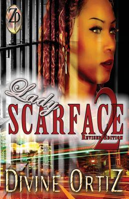 Lady Scarface 2 - Ortiz, Divine, and Ortiz, Nikki