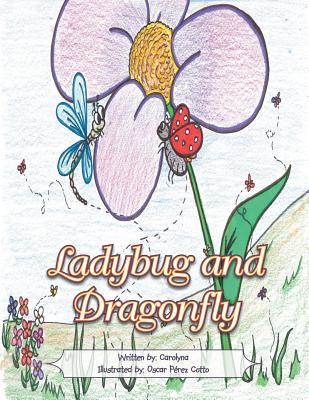 Ladybug and Dragonfly - Martinez, Carolina