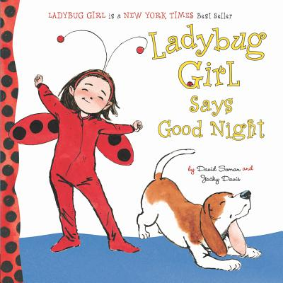 Ladybug Girl Says Good Night - Davis, Jacky