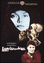 Ladyhawke - Richard Donner