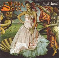 Ladyland - Sierra Swan