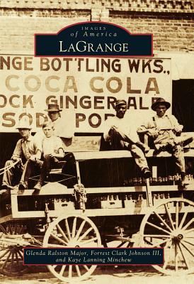 LaGrange - Major, Glenda Ralston, and Johnson III, Forrest Clark, and Minchew, Kaye Lanning