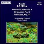 Lajtha: Symphony No. 2; Variations, Op. 44