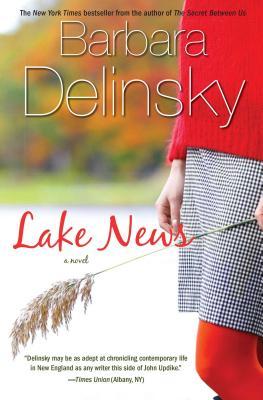 Lake News - Delinsky, Barbara