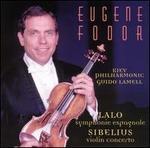 Lalo: Symphonie Espagnole; Sibelius: Violin Concerto