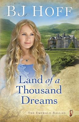 Land of a Thousand Dreams - Hoff, B. J.
