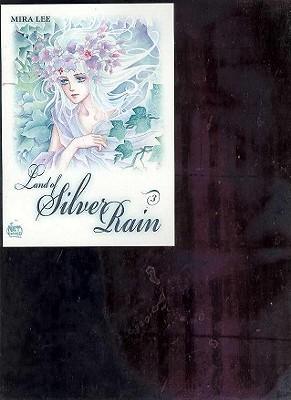 Land of Silver Rain Volume 3 - Lee, Mira