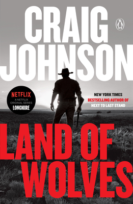 Land of Wolves: A Longmire Mystery - Johnson, Craig