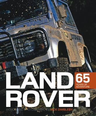 Land Rover: 65 Years of Adventure - Dimbleby, Nick