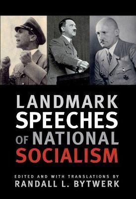 Landmark Speeches of National Socialism -