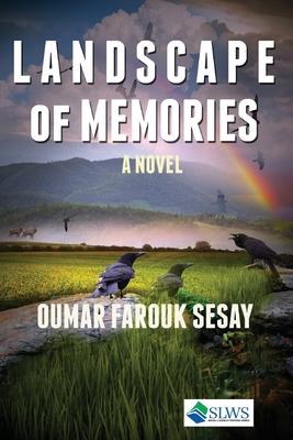 Landscape of Memories - Sesay, Oumar Farouk