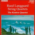 Langaard: String Quartets