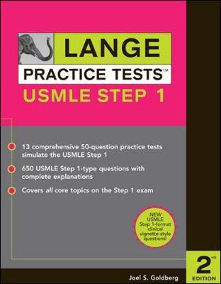 Lange Practice Tests for the USMLE Step 1 - Goldberg, Joel S, and Goldberg Joel
