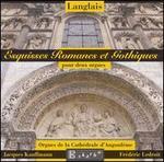 Langlais: Esquisses Romanes et Gothiques