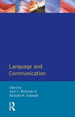 Language and Communication - Schmidt, Richard W, Prof. (Photographer), and Richards, Jack C, Professor (Photographer)