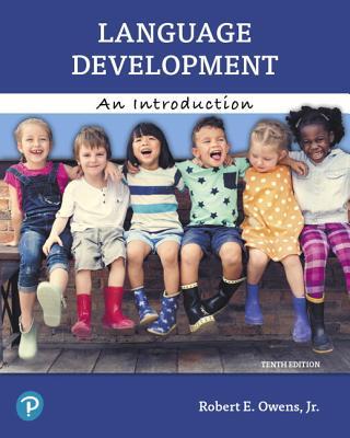Language Development: An Introduction - Owens, Robert