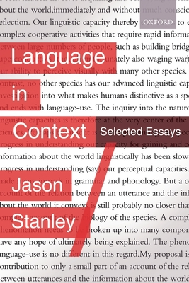 Language in Context: Selected Essays - Stanley, Jason