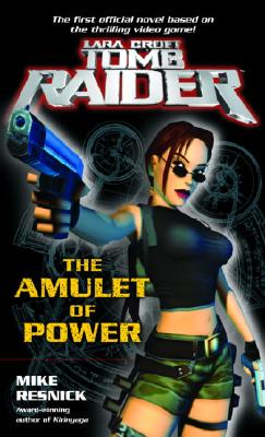 Lara Croft: Tomb Raider: The Amulet of Power - Resnick, Mike