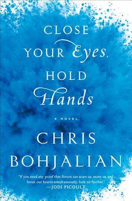 Large Print: Close Your Eyes, Hold Hands - Bohjalian, Chris