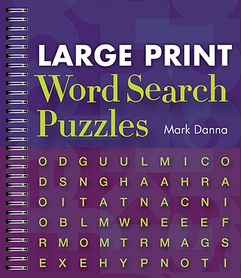 Large Print Word Search Puzzles - Danna, Mark