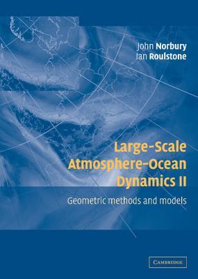 Large-Scale Atmosphere-Ocean Dynamics - Norbury, John (Editor)