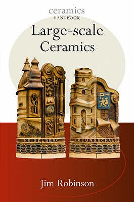 Large-Scale Ceramics - Robison, Jim