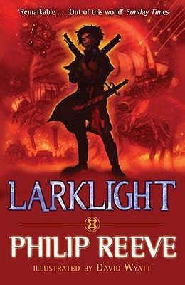 Larklight - Reeve, Philip