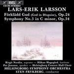 Lars-Erik Larsson: Förklädd Gud; Symphony No. 3