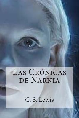 Las Cronicas de Narnia - Lewis, C S, and Bracho, Raul (Editor)