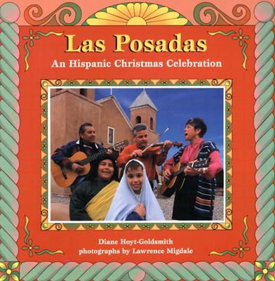Las Posadas: An Hispanic Christmas Celebration - Hoyt-Goldsmith, Diane