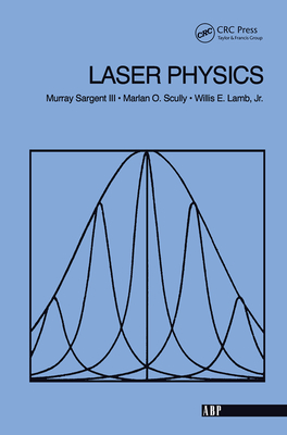 Laser Physics - Sargent, Murray, Iii