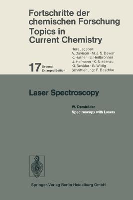 Laser Spectroscopy: Spectroscopy with Lasers - Demtroder, W.