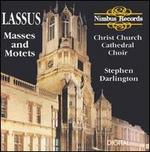 Lassus: Masses and Motets