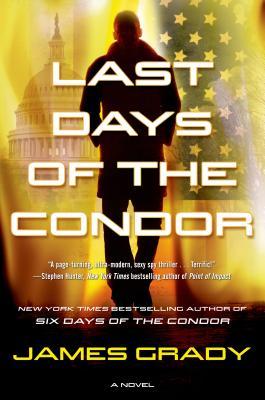 Last Days of the Condor - Grady, James