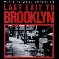 Last Exit to Brooklyn - Mark Knopfler