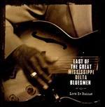 Last of the Great Mississippi Delta Bluesmen: Live in Dallas